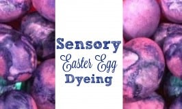 Sensory Easter Egg Dyeing (AND a HACK to make it baby-safe)