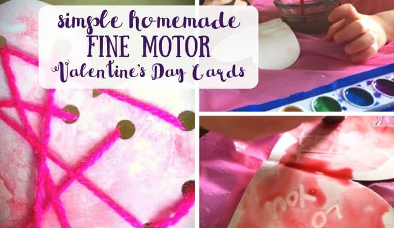 Homemade Valentine's Day Cards with Fine Motor Practice