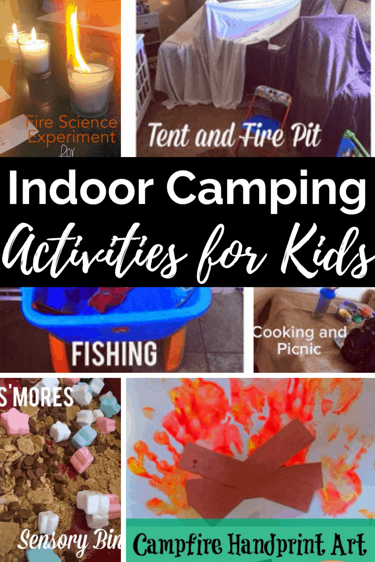 These Indoor Camping Activities For Kids Are Excellent Pretend Play Or Prepping