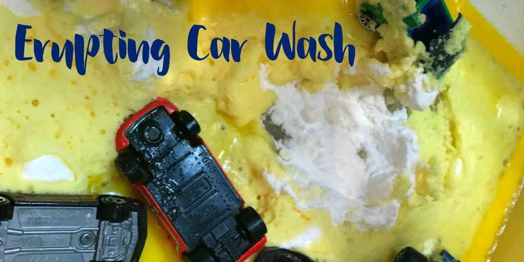 Erupting Kids Car Wash: Simple Science and Play
