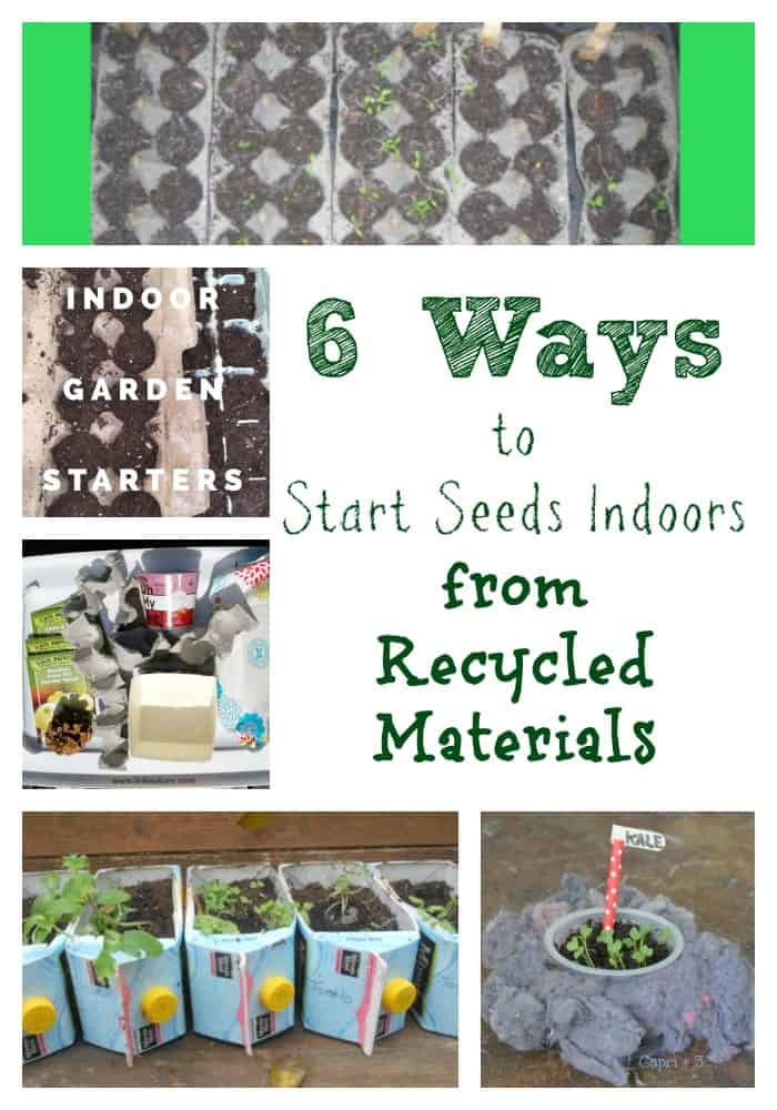 Use these recycled materials to start seeds indoors while it's still cold outside! It's a great way to get kids involved.