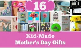 16 Kid Made Mother's Day Gifts You'll Want to Keep