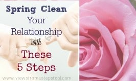 Spring Clean Your Relationship with 5 Steps
