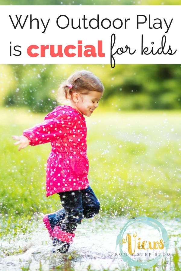 What psychology says about the benefits of outdoor play for child development.
