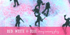 Red, White & Blue Army Sensory Bin