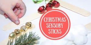 Christmas Sensory Sticks for Engaged Holiday Play