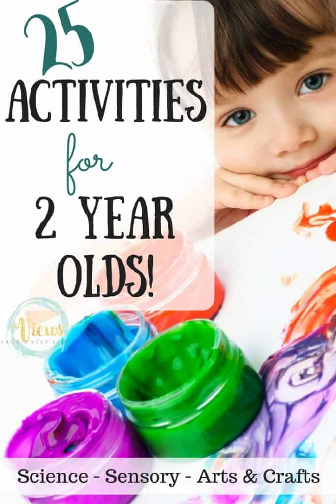 These activities for 2 year olds include science, sensory and arts & crafts  toddler projects