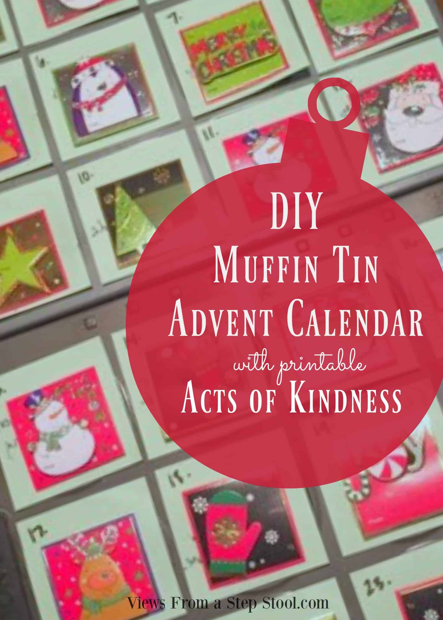 Check out how to turn muffin tins into a DIY Advent Calendar! Comes with a free printable Acts of Kindness calendar.
