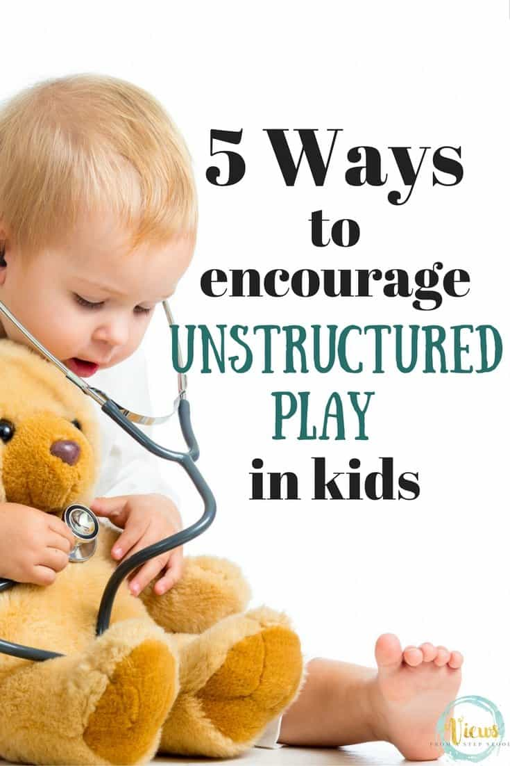 These ways to encourage unstructured play in kids will get you thinking about ways you can incorporate fun and learning into every day!