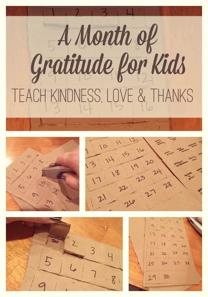 A Month of Gratitude with Kids: Teach Kindness, Love, and Thanks