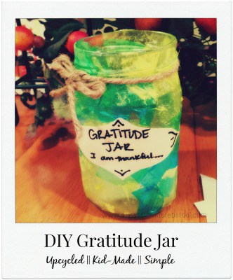 DIY Gratitude Jar: Upcycled, Kid-Made & SIMPLE