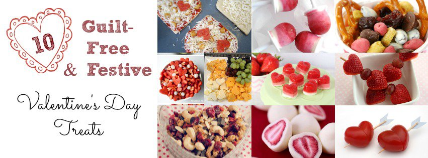 10 Guilt-Free and Festive Valentine's Day Treats