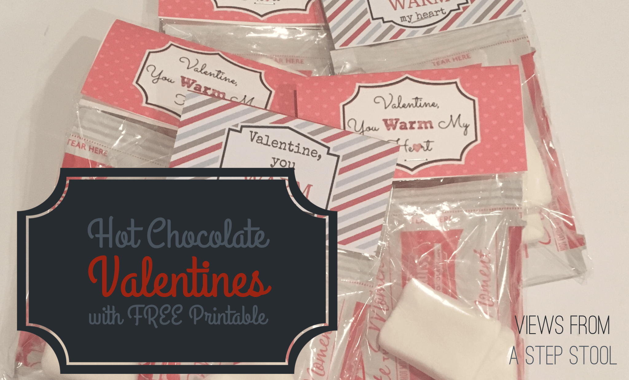 Hot Chocolate Valentine for Kids with FREE Printable