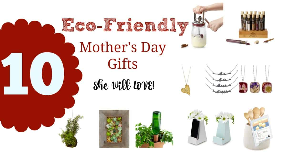 Eco-Friendly Mother's Day Gifts She'll LOVE