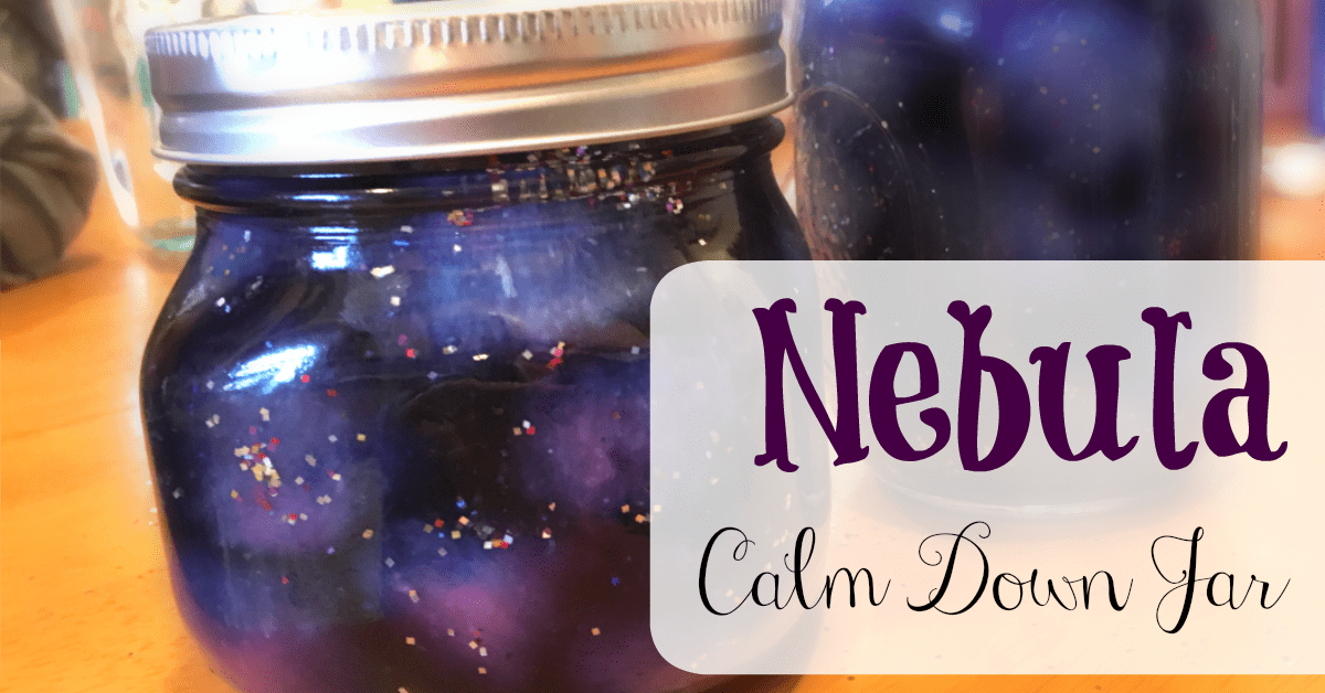 Nebula Calm Down Jar: Sensory & Science