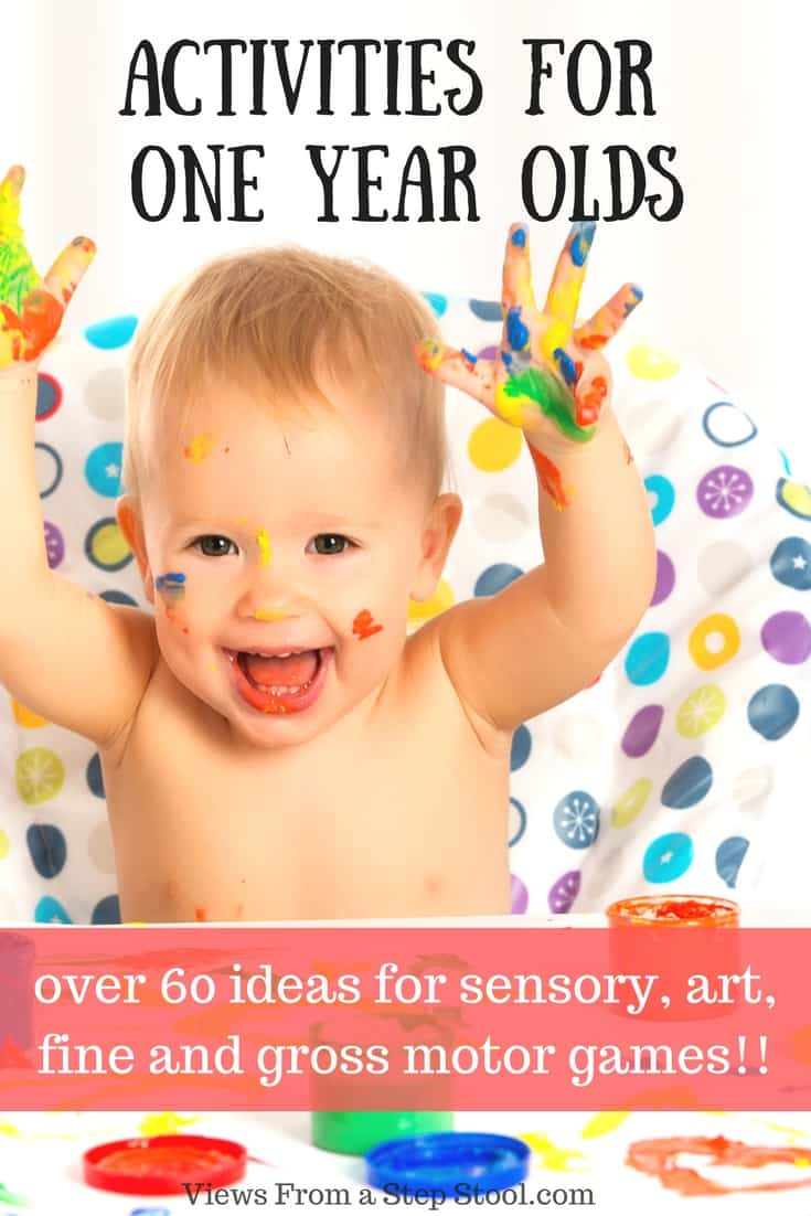 Tons of ideas for play and fun that one year olds can do too!