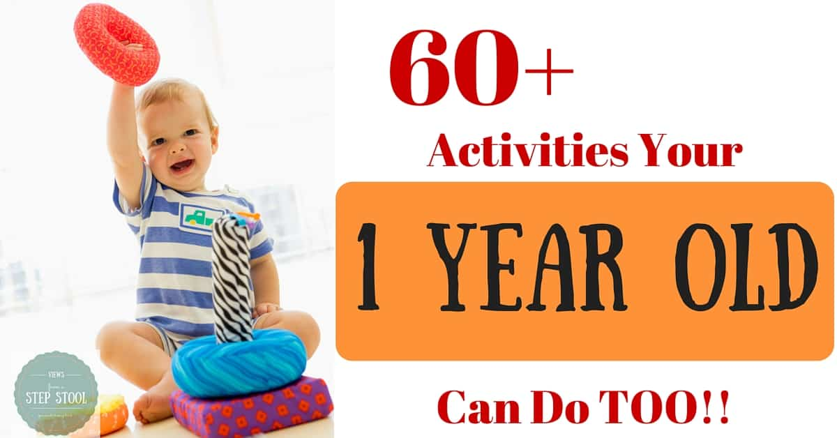 60+ Activities for 1 Year Olds!