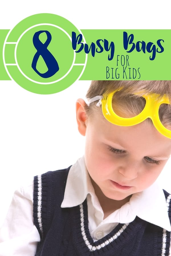 8 busy bags for big kids