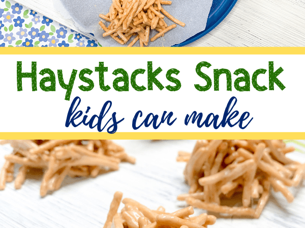 Haystacks Snack for Kids: Farm Themed and Kid Made