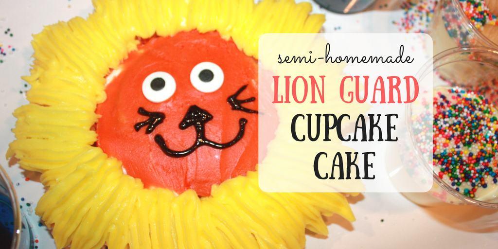Semi-Homemade Lion Guard Cupcake Cake