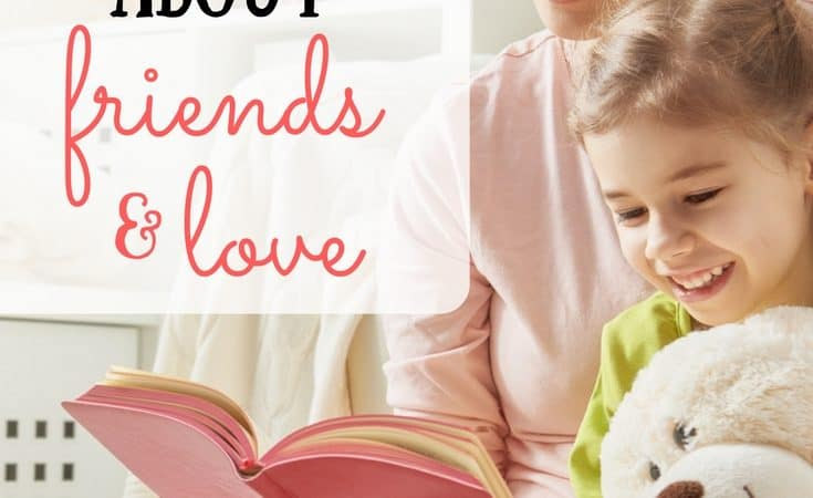 Children's Books about Friendship and Love