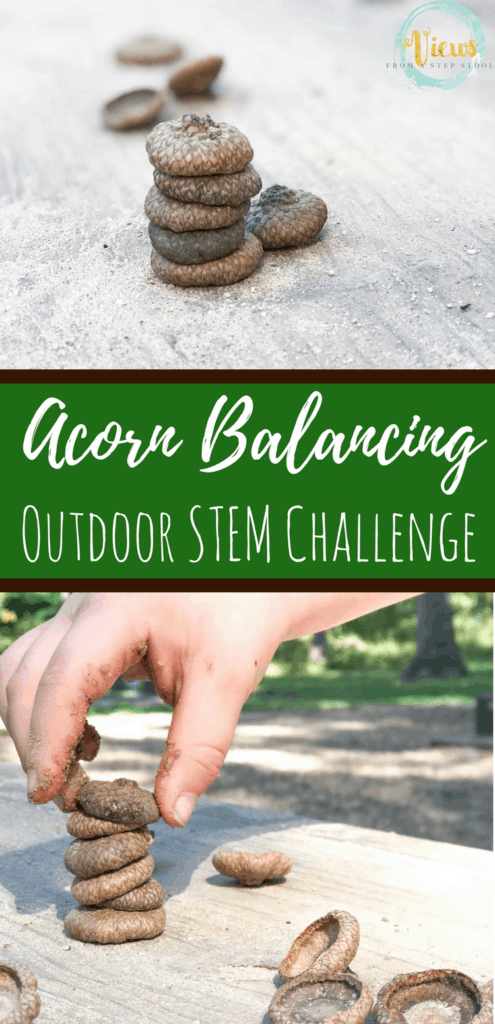 This acorn balancing fine motor activity and outdoor STEM challenge is a great way to practice fine motor skills, all while building persistence and grit. Awesome STEM lessons for kids! #STEMchallenge #parenting #natureplay #forestschool #science #kidsactivities