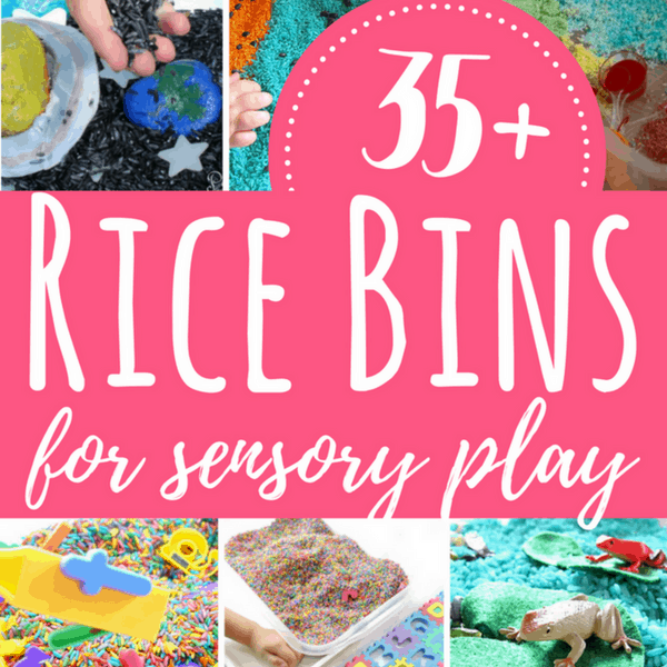 35+ Rice Bins for Sensory Play with Kids