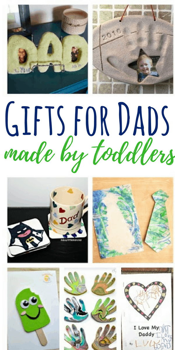 These Gifts For Dad Made By Toddlers Are Perfect Any Occasion Give One Of