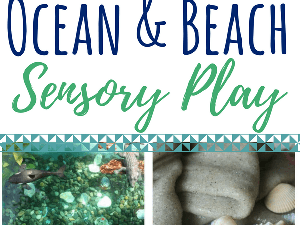 Beach and Ocean Sensory Play Ideas for Kids