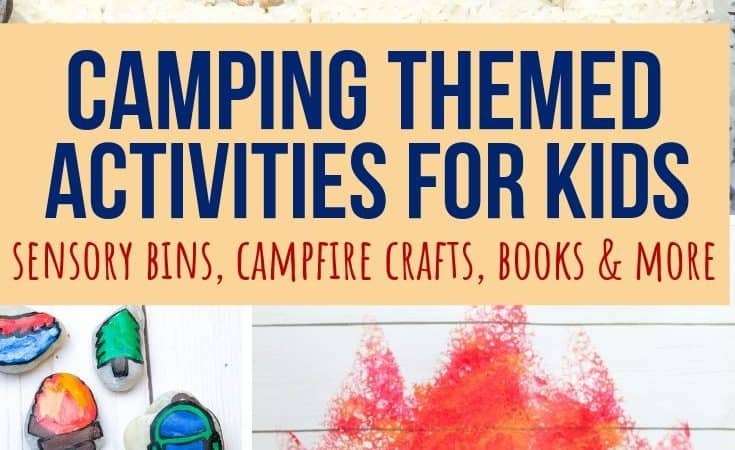 Indoor Camping Activities for Kids: Science, Sensory and Art