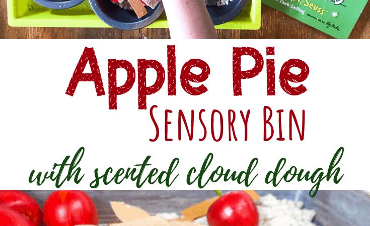 Apple Pie Sensory Bin with Scented Cloud Dough