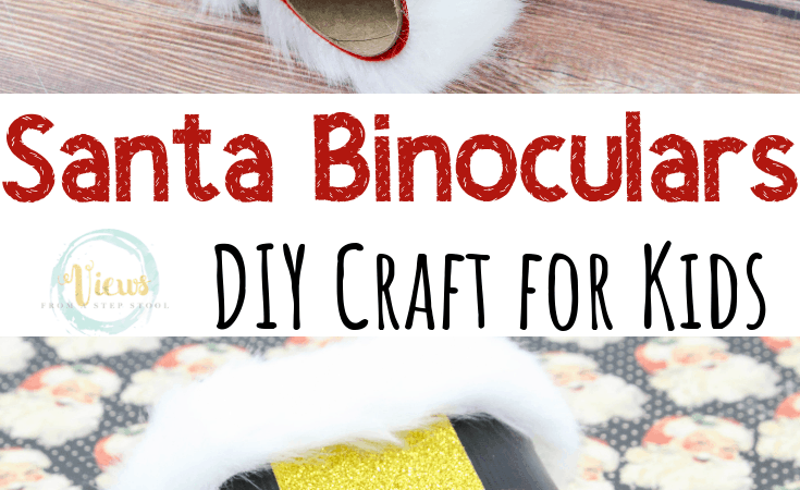 DIY Santa Binoculars: A Kid's Christmas Craft