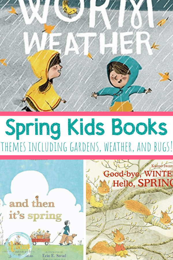 3 kids books with text spring kids books themes including gardens, weather and bugs