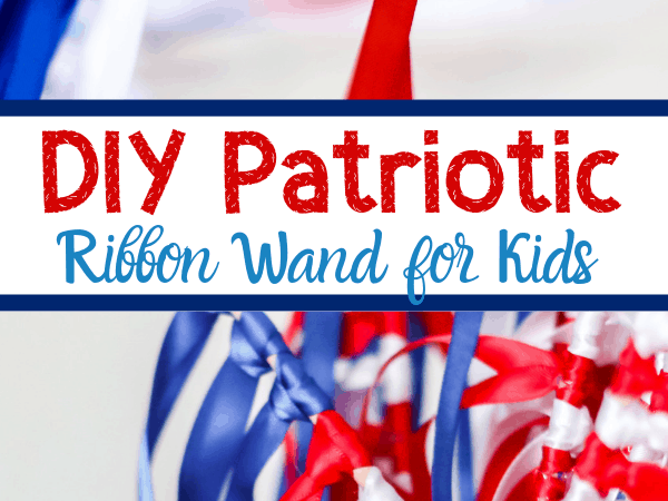 American Flag Ribbon Wand Kids Can Make