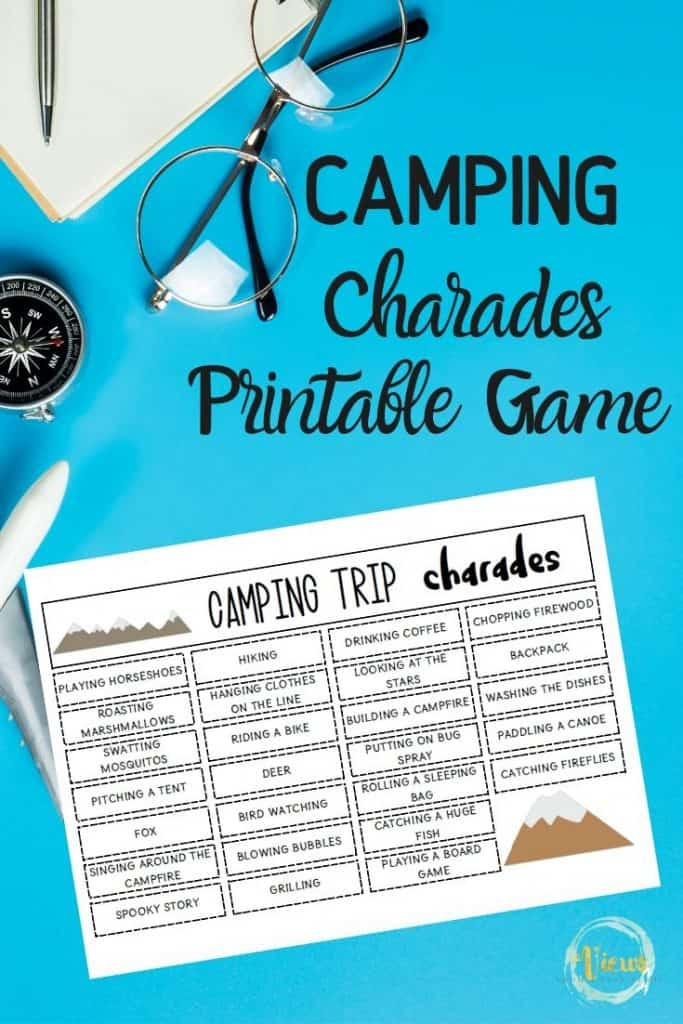 Camping Charades Printable Game Views From A Step Stool