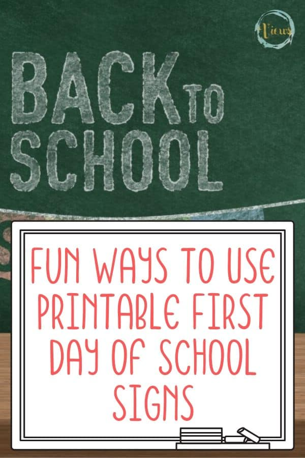 how to use printable first day of school signs