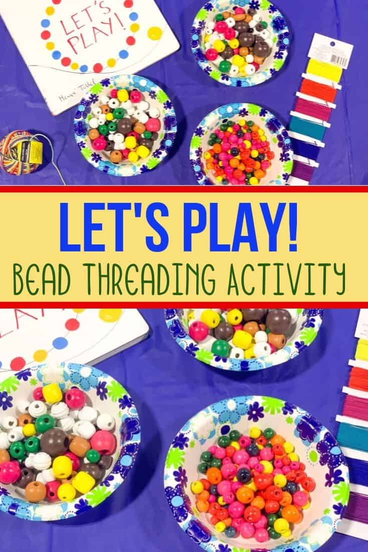 Let's Play! Threading Activity for Toddlers
