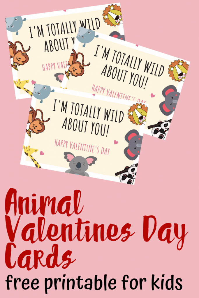 I'm totally wild about you animal valentines day cards