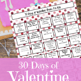 Valentine's Day Books for Kids + Printable Calendar