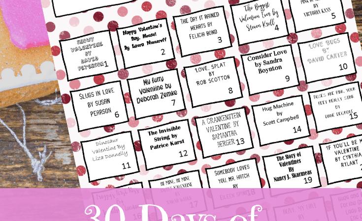 Valentine's Day Books for Kids + Printable Calendar