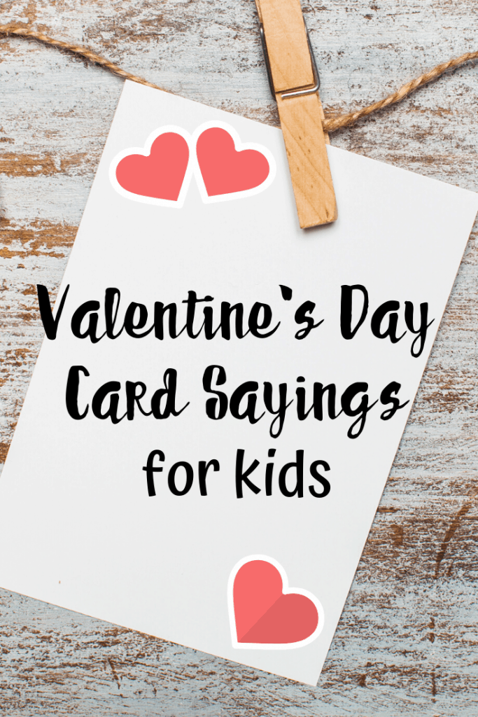 Valentines Day Card Sayings for Kids - Views From a Step Stool