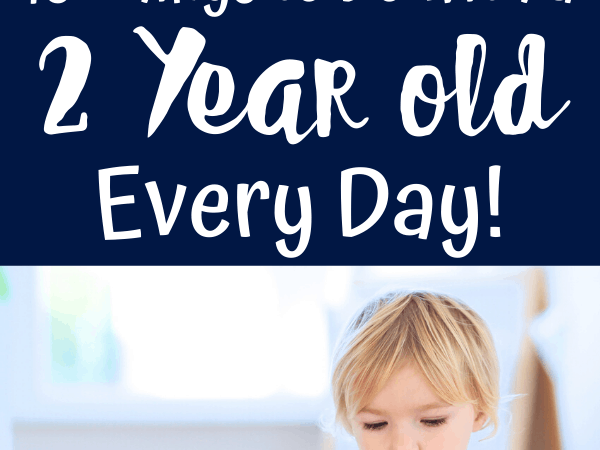 2 Year Old Activities to do Every Day! Plus Printable List