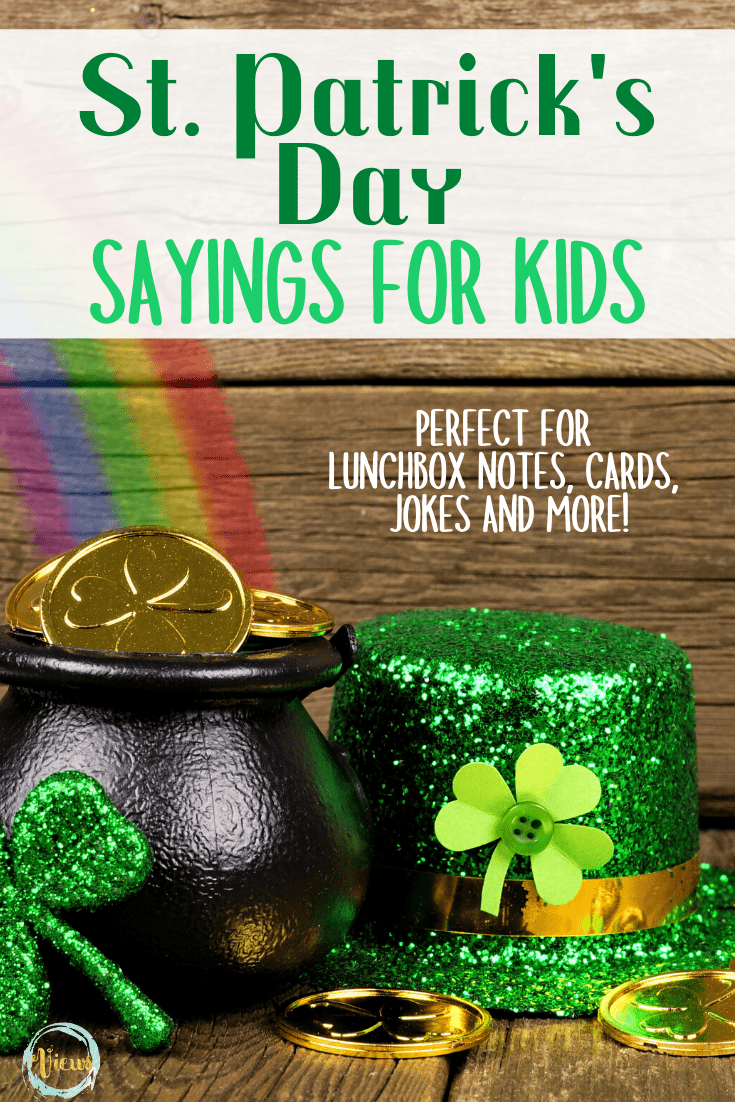 St. Patrick's Day Sayings for Kids - Views From a Step Stool
