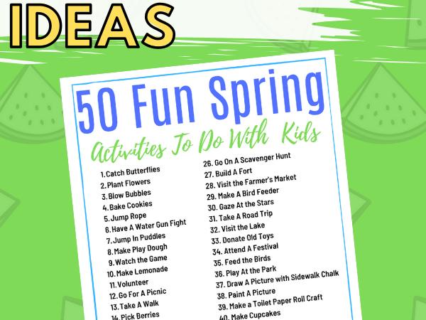 50 Spring Activity Ideas {Printable List}