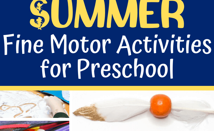 Summer Fine Motor Activities for Preschool