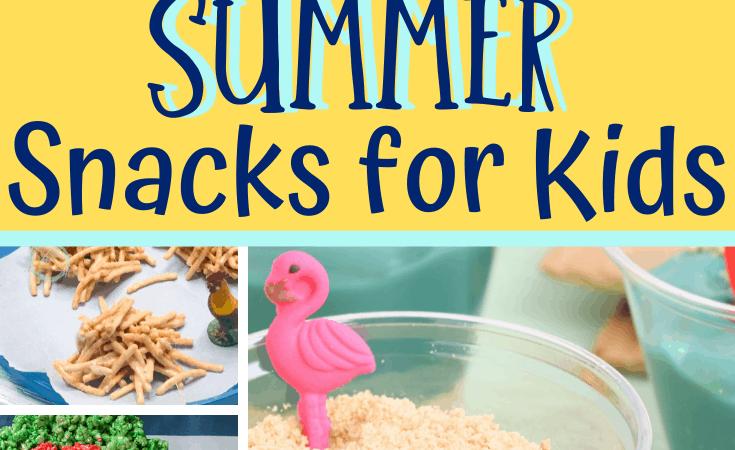 10+ Summer Snacks for Kids