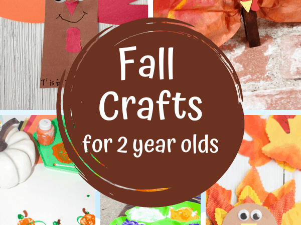 Fall Crafts for 2 Year Olds to Make