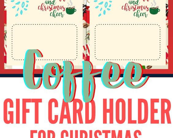 Printable Coffee Gift Card Holder for Christmas